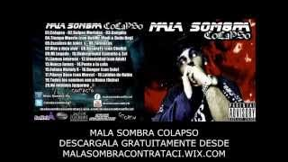 DSC PROMO ►MALA SOMBRA ♫ COLAPSO