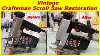 Vintage Craftsman Scroll Saw Restoration / Jig Saw Restoration