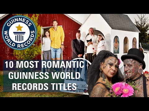 Top 10 most romantic Guinness World Records titles