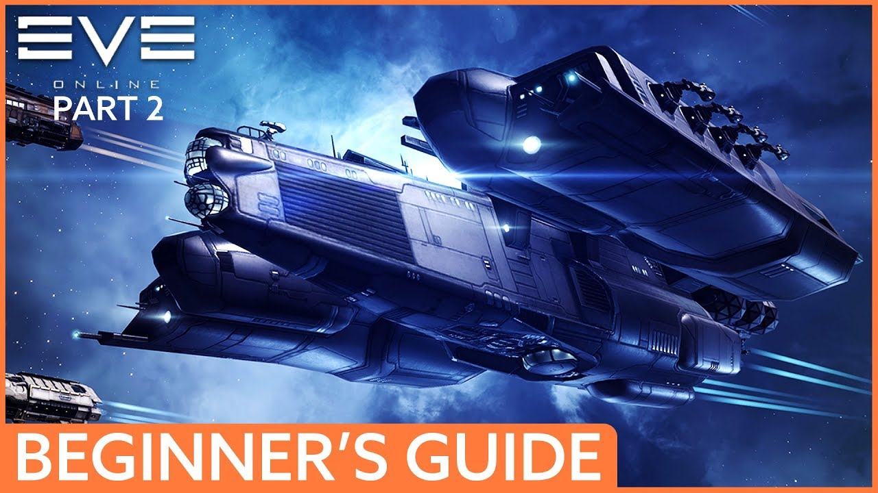Eve Online Free-to-Play Beginner's Guide | Part 2