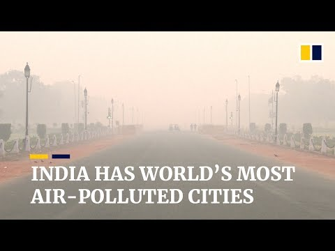 India has 22 of the world's 30 most air-polluted cities, Chi