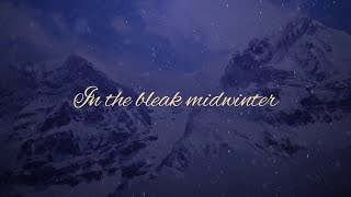 In the Bleak Midwinter (Official Lyric Video) - Keith & Kristyn Getty