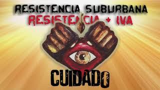 Cuidado - Resistencia Suburbana (Resistencia + IVA)