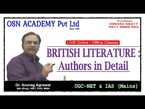 British Literature: Authors In Detail - UGC NET COACHING OSN ACADEMY Pvt Ltd