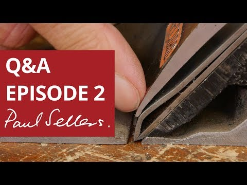 Q&A with Paul Sellers Episode 2