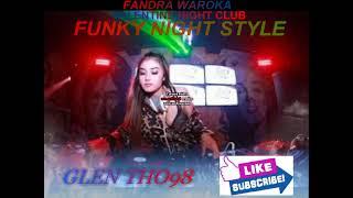 Video FANDRA WAROKA VALENTINE NIGHT CLUB (FVNKYNIGHTSTYLE) download MP3, 3GP, MP4, WEBM, AVI, FLV Juni 2018
