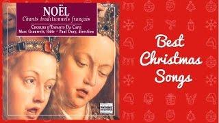 Les plus beaux chants traditionnels de Noël en français (par les Chœurs d'enfants Da Capo)