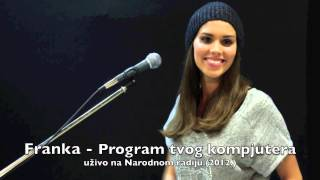 Franka - Program tvog kompjutera (Live at Narodni radio)