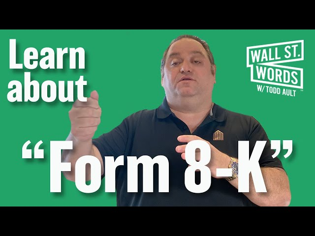 Wall Street Words word of the day = Form 8-K