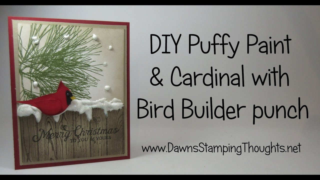 DIY Puffy Paint And Cardinal With Bird Builder Punch From