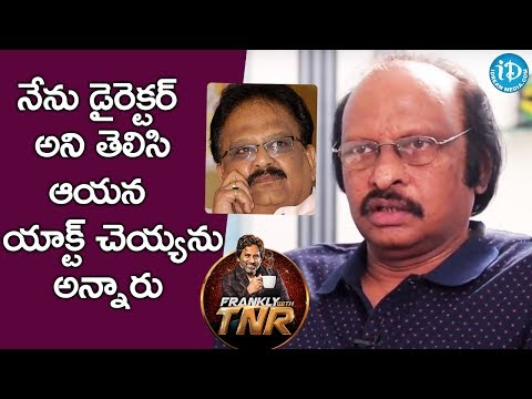 He Refused To Act Under My Direction - Siva Nageswara Rao || Frankly With TNR || Talking Movies