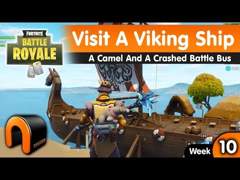 Visit A Viking Ship A Camel And A Crashed Battle Bus FORTNITE