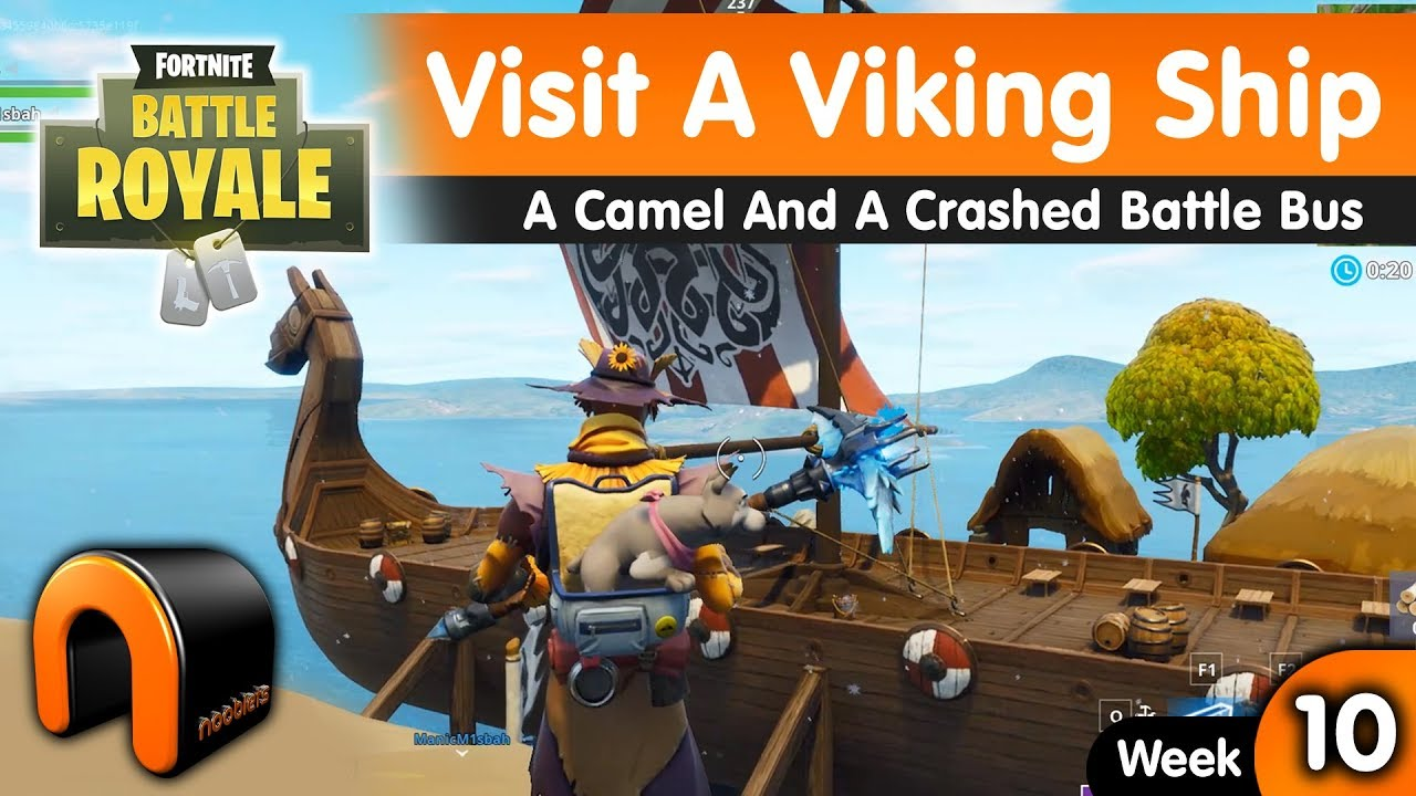 Visit A Viking Ship A Camel And A Crashed Battle Bus Fortnite Youtube