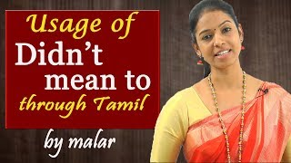 Usage Of Didn T Mean To 2 Learn English With Kaizen Through Tamil Youtube