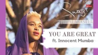 You Are Great by Swazi Dlamini ft Innoccent Mumba (Offcial Video)