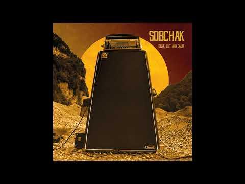 Sobchak - Deaf, Cut and Calm (2020) (New Full EP)