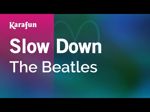 Karaoke Slow Down - The Beatles * mp3