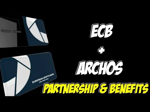 European Crypto Bank (ECB) & ARCHOS Partnership (Hardware Wallet & Benefits) REVIEW