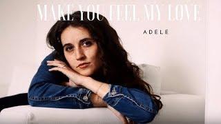 rebeka - ADELE Make You Feel My Love (cover)