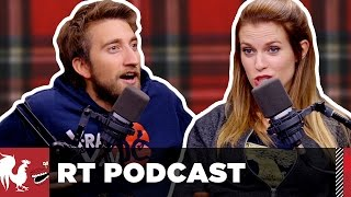 RT Podcast: Ep. 352 - So Scottish it Hurts