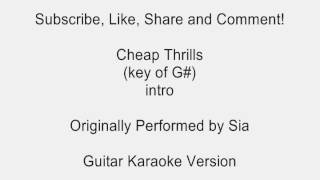 Cheap Thrills by Sia Guitar Karaoke