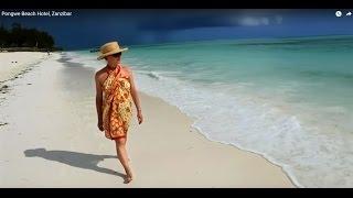 A Slice Of Paradise   * Pongwe Beach Hotel   * Zanzibar Hotel * Zanzibar Honeymoon