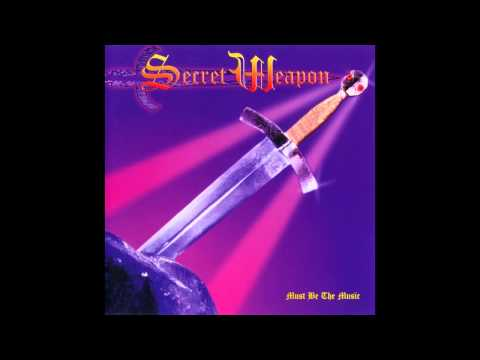 Secret Weapon - Must Be The Music (Master Mix)