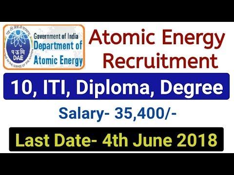 Atomic Energy Recruitment 2018. New Govt Job 2018. Department of Atomic Energy Vacancy 2018
