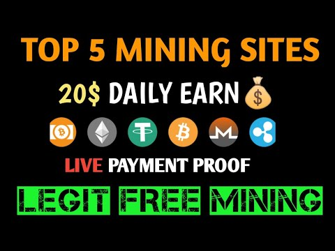 Top 5 Bitcoin Mining Sites Payment Proof   How To Earn Free Bitcoin
