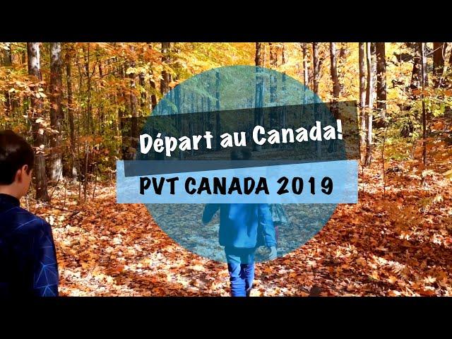 VLOG #5 - PVT CANADA 2019 - Notre première semaine au canada