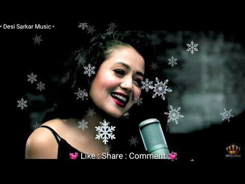 ❤ Neha Kakkar || WHATSAPP STATUS  || Romantic Female Version || new status video 💞 Beautiful Song