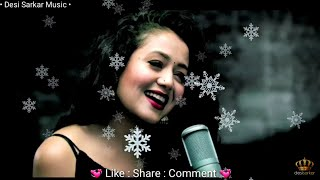 Download Video ❤ Neha Kakkar || WHATSAPP STATUS  || Romantic Female Version || new status video 💞 Beautiful Song MP3 3GP MP4