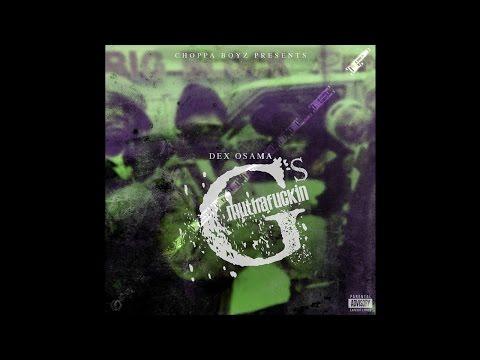 Dex Osama - Muthafuckin G's (Promo)