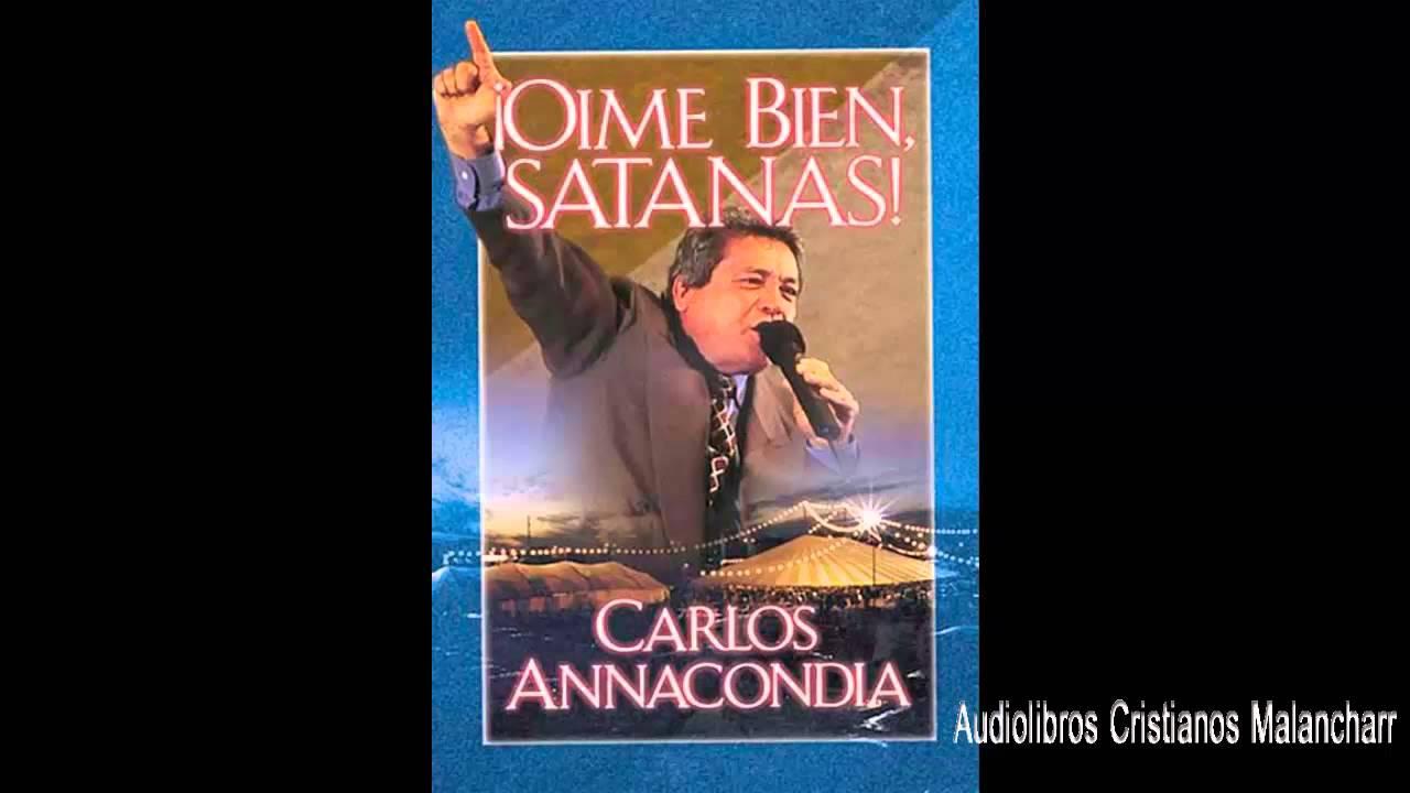 el libro oime bien satanas de carlos anacondia