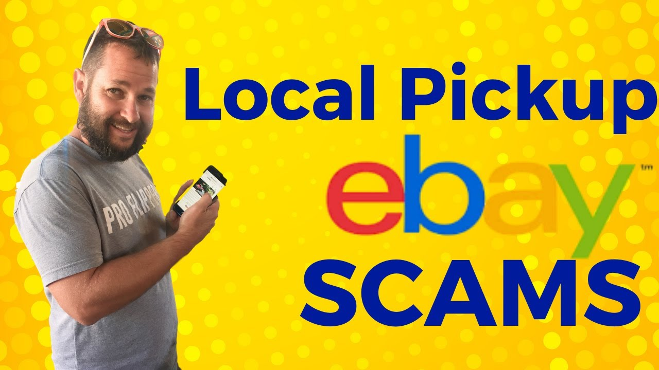 How To Prevent Ebay Local Pickup Scams Youtube
