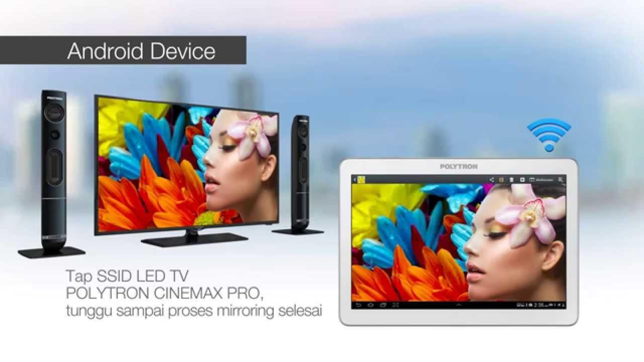 Tutorial Mirroring Android Ke Cinemax Pro Youtube Polytron Tv Led 24 Inch Pld24t8511 Speaker Tower Premium