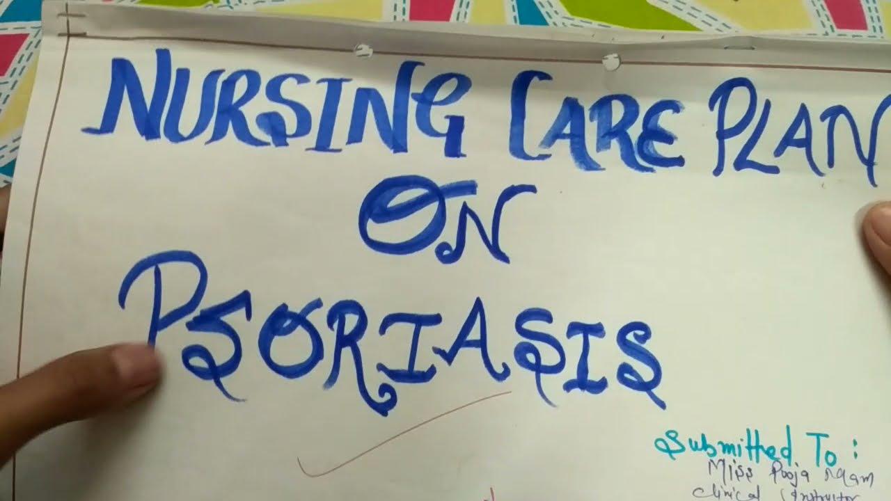 sample nursing care plan for psoriasis