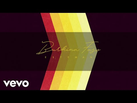 Esteman - Burkina Faso (Lyric Video)