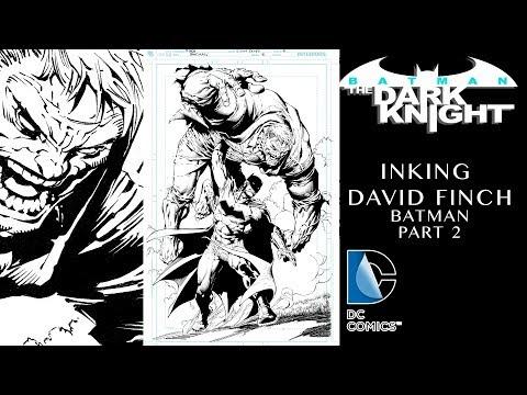 Inking David Finch Batman part 2 - Bleeds & Feathering