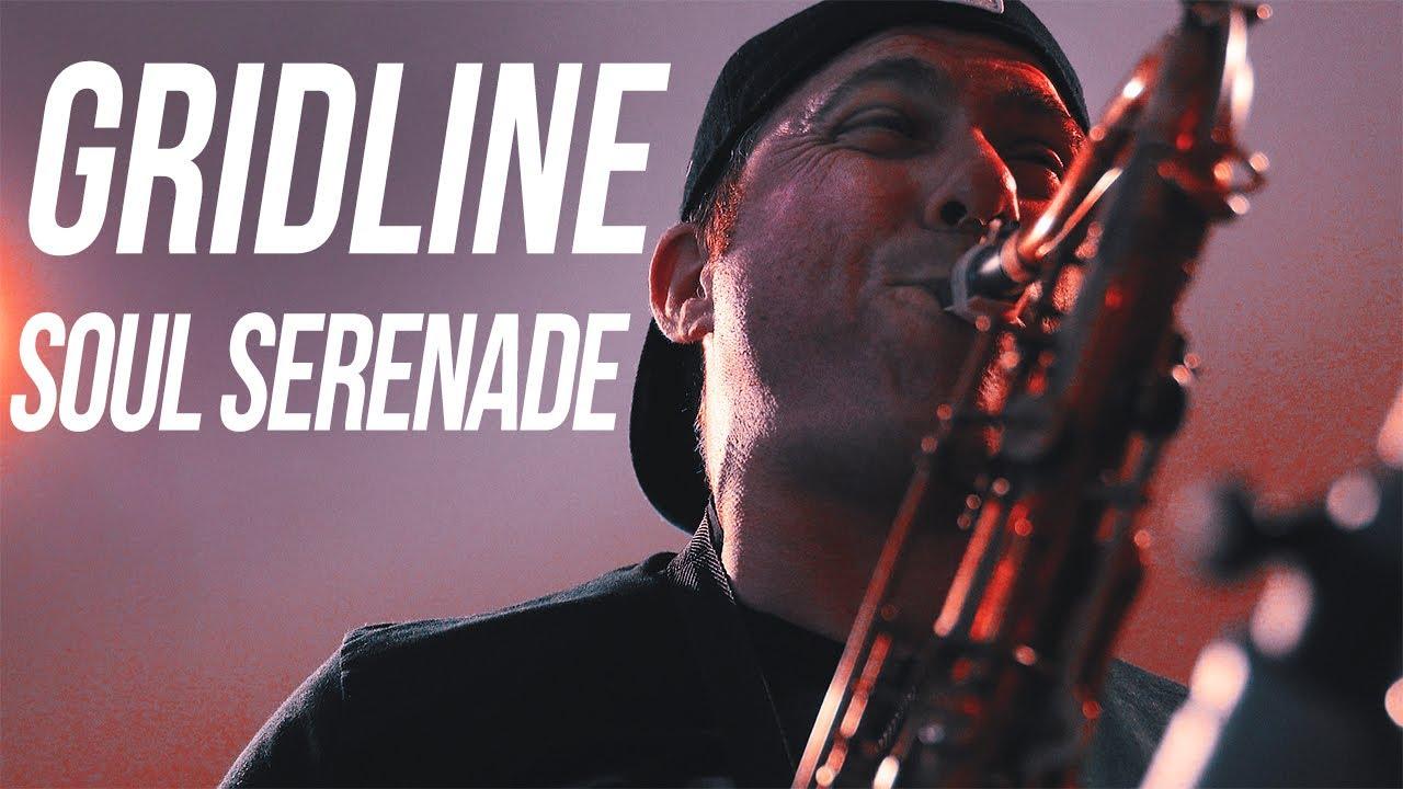 """Gridline - """"Soul Serenade"""""""