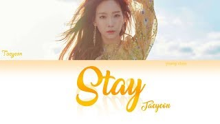 Gambar cover TAEYEON (テヨン) - Stay Lyrics (KAN/ROM/ENG)
