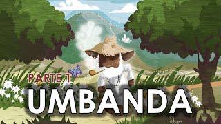 Umbanda - Introdução (Parte 1)