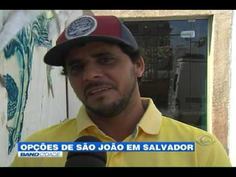 """Band Cidade - """"Opções de São João em Salvador"""""""