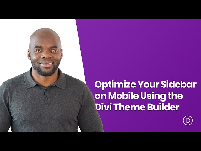 How to Optimize Your Sidebar on Mobile Using the Divi Theme Builder