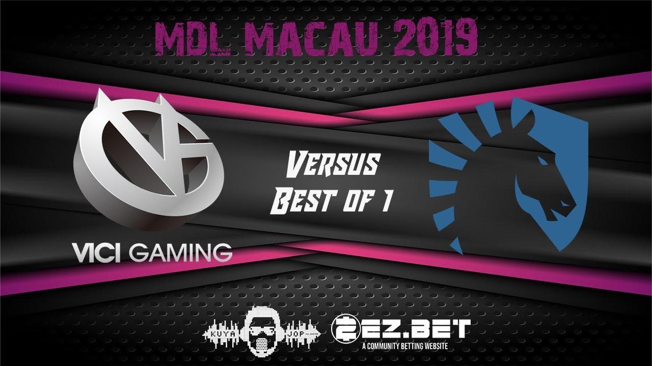 [DOTA 2 LIVE PH] Vici Gaming Pro VS Liquid  |Bo1| MDL Macau 2019