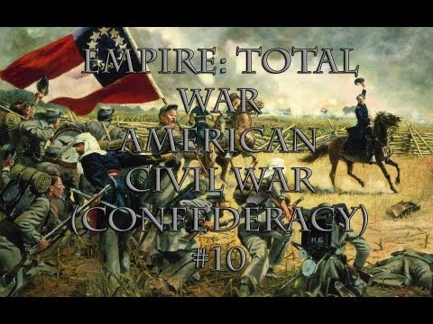 [10] E:TW (American Civil War) - The Confederacy - Stonewall's Stampede |