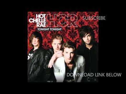 Hot Chelle Rae- Tonight Tonight + Download