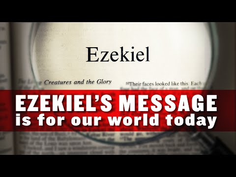 Ezekiel's Message Unlocked