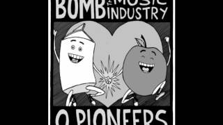 Bomb The Music Industry - Save The War! split w/ O