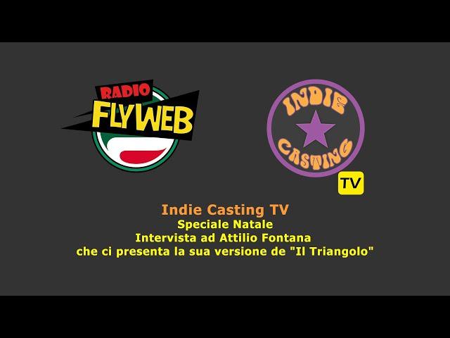 Indie Casting TV intevista Attilio Fontana